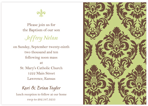 Damask Side Green invitation - CRISP DIGITAL COLOR!  This beautiful invitation has a green and chocolate damask side design with a matching green fleur de lis above where your personalized text is printed. Printed on premium 110lb cardstock, you will love the rich color of this unique digitally created design.TEXT COLOR IS ONLY AVAILABLE AS SHOWN IN SAMPLE (but you can select text style).Not available blank.  Includes white envelope.