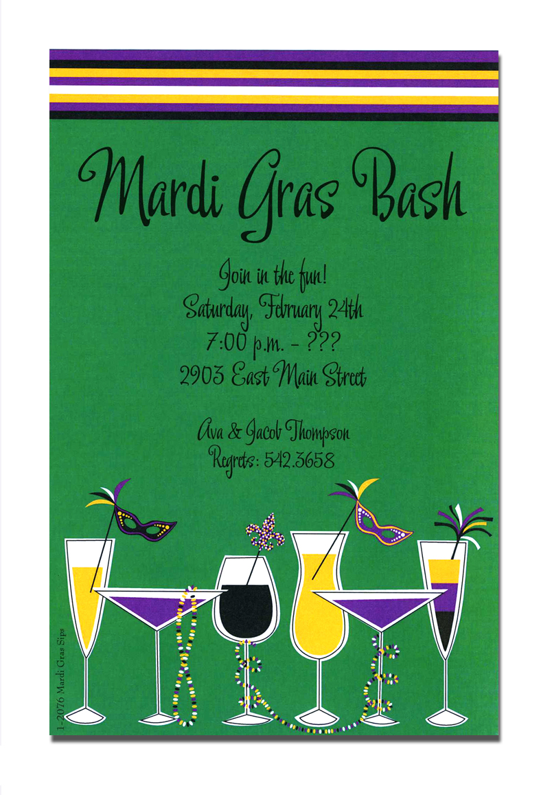 Mardi Gras Sips - This card has a green background with a white, purple yellow, and black striped border across the top.  Across the bottom are all variety of cute drinks with fun Mardi Gras themed stirrers. A trendy Mardi Gras design printed only on premium fine quality 80 lb. card stock. Available either blank or personalized. Includes white envelope.