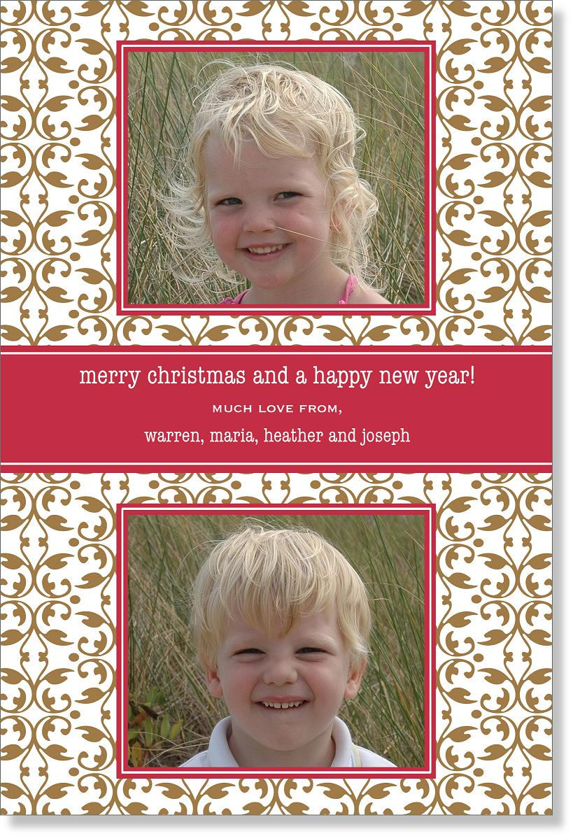 "Glimmer Flat Digital Photo Card  - This Classic Design makes a great holiday card!  Personalization text comes on a Red Frame with gold embelishment on 100# card stock.  Card can occupy a maximum of 3 lines of text.  Please indicate if you would like ""Merry Christmas and Happy New Year!"" on card.  Printed on 100% recycled paper."