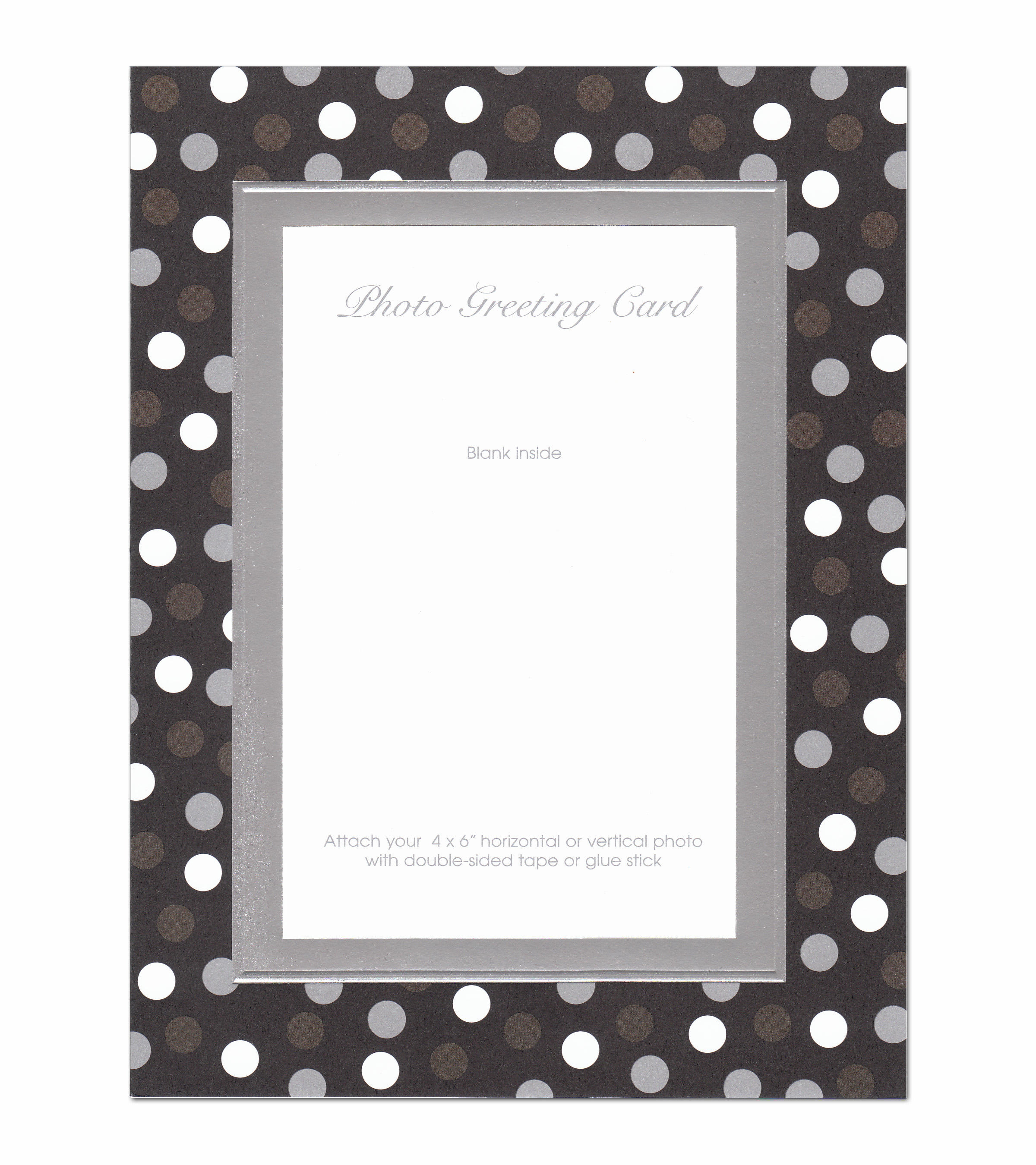 Silver and White Dots Photo Card  - Beautiful Silver foil Embossed framed Photo card with white, chocolate and silver polka dots around the photo area.  This card comes blank inside and you can personalize with your holiday greeting.  Comes with white envelopeIf you would like us to personalize this greeting card, please indicate you would like it Vertical or horizontal.