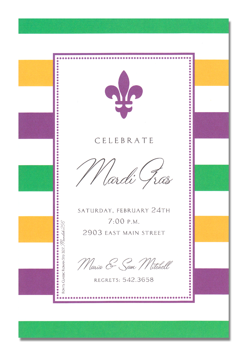 Simple Fleur - This Mardi Gras themed invitation is decorated with a green, yellow, purple and white striped border.  In the center is a purple fleur de lis with space below for your personalized text.  Its simple and classic, while still bringing in the fun and flair of Fat Tuesday.A trendy Mardi Gras design printed only on premium fine quality 80 lb. card stock. Available either blank or personalized. Includes white envelope.