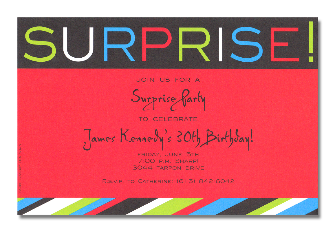 "Surprise Stripe - A great SURPRISE! invitation design!  This invitation is red and black, with the word ""Surprise!"" in green, blue, red, and white across the top.  Its great for surprise birthday parties and has a gender neutral theme to work for men, women, or children!A trendy design printed only on premium fine quality 80 lb. card stock. Available either blank or personalized. Includes white envelope."