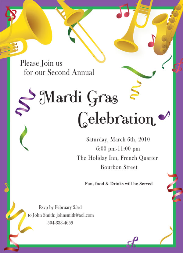 Jazzy Mardi Gras - A great invitation that has all the feel of a Mardi Gras party!  This invitation is designed with fun musical instruments on top and colorful confetti with a tradition Mardi Gras colored border to give it a great finish.  Includes white envelopes or upgrade to green for an additional .30 cents per invitation.