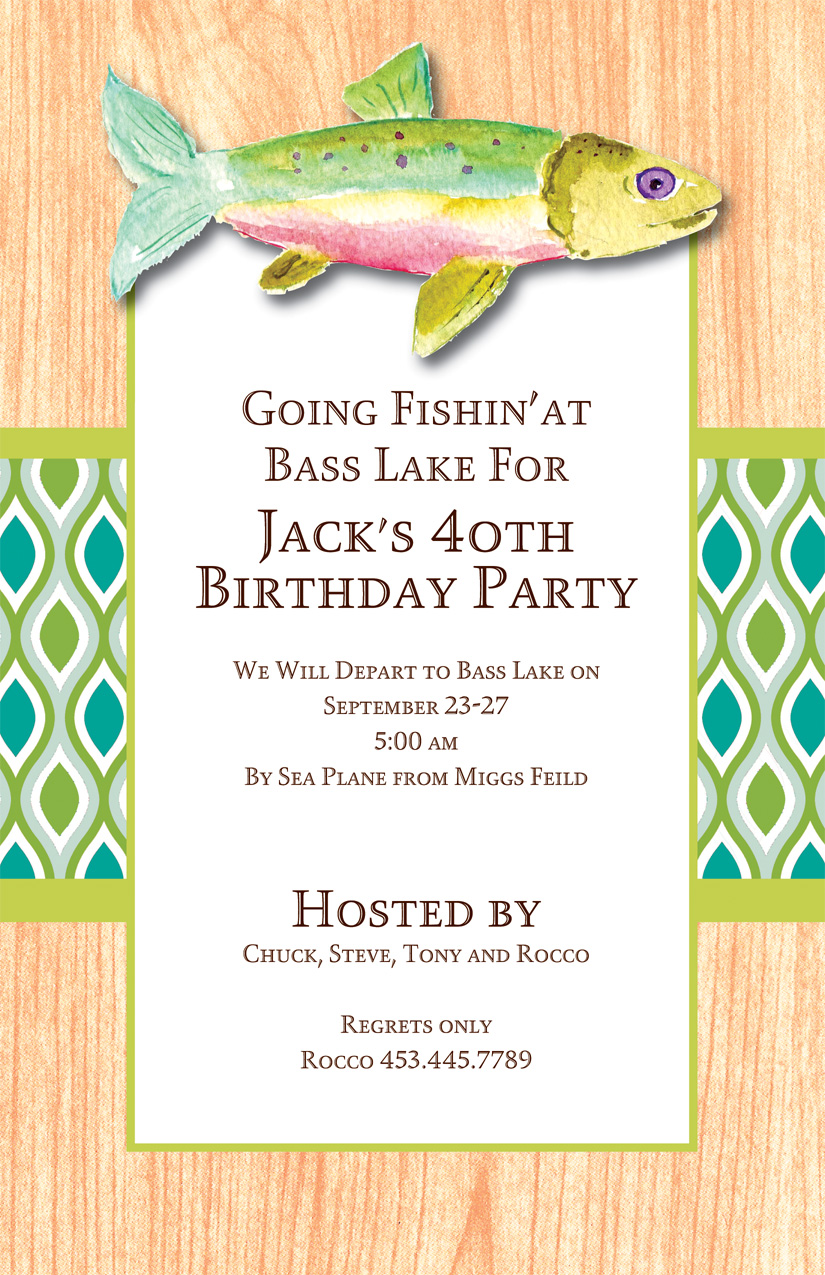 "Without a Trout Invitation - If he loves fishing, then this invitation is the absolute best match! It is decorated with a prized rainbow trout ""mounted"" on the top of the invitation. It is set against a wood grain background with a blue and green designer stripe across the center. Glitter upgrade available for an additional $0.30 per card. Printed on white textured card stock and includes coordinating colored envelopes."