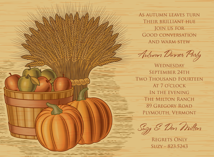 Wheat Harvest Invitation  - Ready for an autumn harvest? This bountiful invitation shows a barrel of apples, pumpkins, and a bushel of wheat against a wood grain background. Celebrate autumn with a dinner party or use this invitation for Thanksgiving! Digitally printed on 100lb cardstock and includes a white envelope.