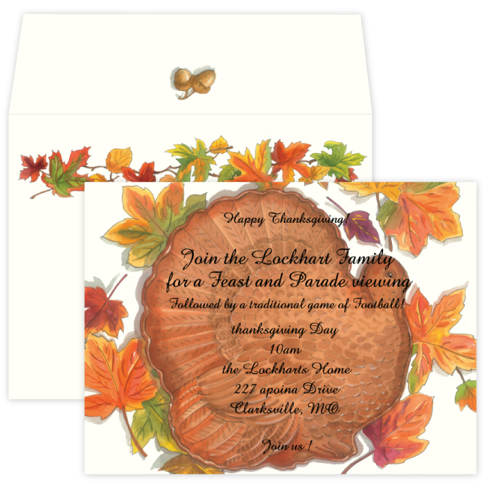 Turkey Platter - festive Turkey platter is the thing to show your table will be set with all the Thanksgiving favorites.  Your guests will love the colorful fall invitation!  Includes a coordintating envelope.