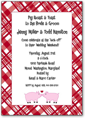These pigs in love make the cutest couple, and are perfect for your event to celebrate a couple as well!  The fun design shows two pigs touching nose to nose with a little heart above their heads, all surrounded by a white and red checkered border. A simple and fresh design created by a designer who has been inspired by the beautiful and fun things in life!<p>Only available personalized.  Includes white envelope.