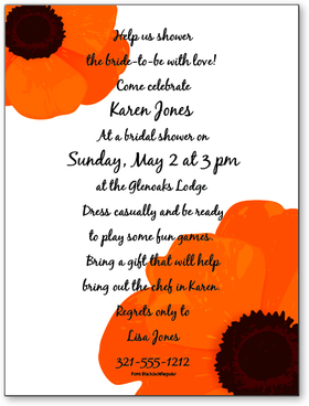 This eye-catching invitation has two brilliant orange poppy flowers in high quality digital print on premium cardstock.  Perfect for a bridal shower or ladies luncheon.  Available personalized only.  Includes white envelope.