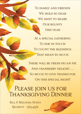 This crisp, digital design shows fall leaves floating delicately from their branches. It is set against a soft autumn background, and makes an excellent choice for your Thanksgiving Dinner invitations. Not available blank. Includes white envelope.