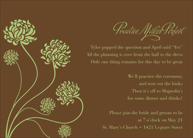 Perfect for any classy event, this brown flat card is adorned with six whimsical green flowers as they sway in the wind. A coordinating response card is also available. This invitation can take up to 9 lines of personalization.   This Item cannot be purchased blank.  Includes white envelope.