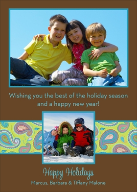 Share your favorite photo with friends and family this Holiday Season using this fun digital photo card. This brown flat card features your main photo with a border of bright blue at the top and a secondary photo at the bottom accented by a lime band with a colorful paisley pattern. Your personalized greeting is printed just between the two photos and below the second photo to complete the look.<br></p><br><A HREF=http://www.impressinprint.com/Popups/popup_dynamic.aspx?POPID=37 rel=shadowbox;width=500>CLICK HERE FOR PHOTO SPECIFICATIONS</A>