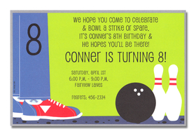 Strike!  Celebrate your bowling birthday party with these invitations, decorated a bowling ball, two bowling pins, and a boy wearing bowling shoes and jeans. Its great for birthday party at the lanes!<p>A colorful bowling party design printed only on premium fine quality 80 lb. card stock. Available either blank or personalized. Includes white envelope.</p>