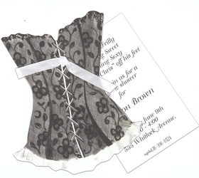 A fun black corset design that would sure to be a hit at any lingerie party or Bridal shower.  Comes with a black ribbon to tie the invitation and die cut together.  Includes white envelopes.  IF YOU NEED US TO ASSEMBLE THE TAG TO THE DIE-CUT CARD, THERE IS AN ADDITIONAL CHARGE OF $0.50 PER CARD. Please make note in comments.