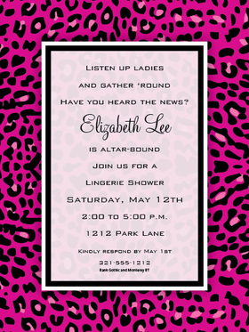 Pink Leopard - If you looking for an animal print with a fun bright look this invitation is it!   This has great pink leopard print with a fun  black border.  Perfect for that teens party or for a girls night out gathering. Available blank or personalized.  Includes white envelope.