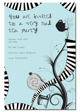 A Tea Party with a Twist! This Great invitation is not only a fun a different approach to a tea party but this design is a whimsical and unique approach to any mad hatter tea party.  The invitation is filled with black and white designs on a light blue background.  comes with a white envelope.