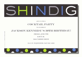 A fun multi colored card with a polka dot base filled with blue, grey, and green with the word Shindig on the top in different colors.  this is a great card for any birthday celebration.   Includes white envelopes.