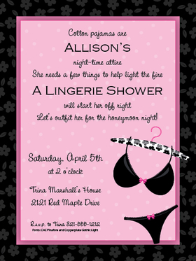 The perfect invitation for a lingerie party!  This invitation is a great way to set the theme for your party.  A pretty black bra and panty set hang from a padded hanger against a soft pink background.  The slim hot pink border is outlined with a black print and the center is designed with pink polka dots. Digitally printed for bright, crisp color on premium quality cardstock.  Available personalized only.   Includes a white envelope.