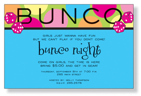 Having a Bunko Night!? what a great invitation to announce your event.  This invitation has a bold two tone design that is large polka dots on the top of pinks, orange, yellows and green.  the lower area of this card is a bright blue and has Hot Pink dice to let your friends not that the game is on! Includes white envelopes.