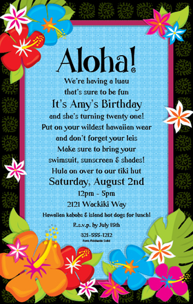 Break out the hula skirts and hawwaiian style, this invitation is perfect for your next luau party!  this is designed with a bold black background border but is covered with colorful hawaiian themed flowers and a blue center.  Includes a white envelope.