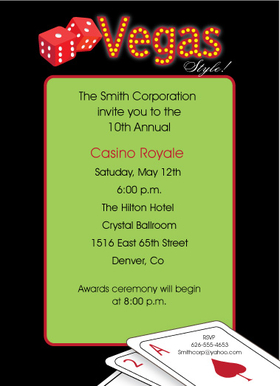 Casino parties are a great theme for birthdays or company gatherings.    Designed with a bold black border and a pair of dice and the words Vegas style written at the top. This invitation Includes a white envelope.
