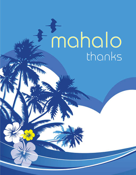 "This cool tropical themed note card shows the palm trees and hibiscus against a cloud and ocean wave design background.  The words ""mahalo thanks"" can be personalized with one line of text. The inside is left blank for your personal message. Includes white envelope."