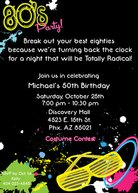 80s Party Digital Invitation - Totally awesome eighties themed invitation that is created with a bold black background and accented with bright paint splatters along with shutter shades and bangle braceletes straight out of the eighties! Your guests will love this invitation and will be ready to blast into the past! Includes a white envelope.