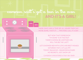 Theres a bun in the oven!  This old-fashioned theme has a great modern touch!  The lime green decorate background complements the bright pink oven and pale pink cabinets.  One small pink pastry is visible through the oven door.  Also available in blue and buttercup.  Digitally printed on 100lb cardstock and includes a white envelope.