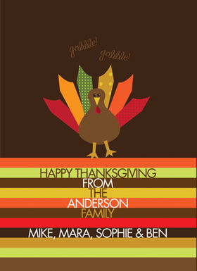 This cute Thanksgiving invitation is decorated with a little colorful turkey against a brown background. There several fall colored stripes to stylize your personal message. A great way to keep in touch during the holidays! Printed on high quality card stock using crisp digital printing. Includes white envelopes.
