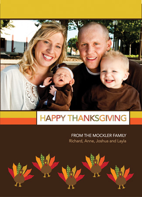 This cute Thanksgiving photo card is decorated with little colorful turkeys against a brown background. There is room for one photo as well as your personalized holiday message. A great way to keep in touch during the holidays! Printed on high quality card stock using crisp digital printing. Includes white envelopes.