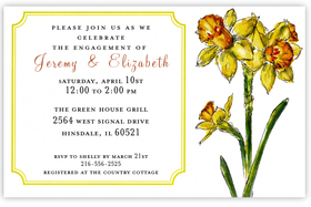 Sunny yellow daffodils are the highlight of this lovely invitation that is great for a ladies luncheon or engagement announcement1  Printed on premium quality 80 lb. cardstock and white envelopes are included. Available either blank or personalized.