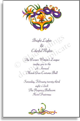 Mardi Gras is a time to enjoy yourself!  Throw a party and enjoy this invitation right along with the celebration next Fat Tuesday.  Its decorated in purple, gold, and green masks with ribbon, feathers and beads. Garnished at the top and the bottom with room for your personalization to stand out. <p>Premium quality cardstock includes coordinating envelope shown. Inkjet/laser compatible and available blank or personalized.</p>