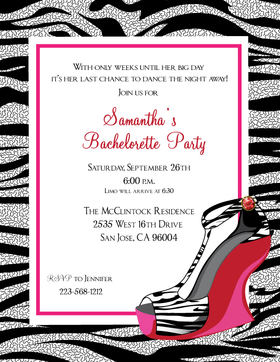 Get the girls together and bring on the fun!  This invitation makes a statement with the fun and flirty wedged shoe designed with zebra print and a fun hot pink border to bring this invitation together.  includes coordinating envelopes.