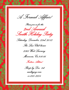 Beautiful and elegant red and green damask laser paper.  Perfect for a formal Christmas get together or holiday party.  This 8.5 x 11 inch paper can be used as a wedding announcement, rehearsal dinner announcement or engagement party invitation for the holidays. Also great for a corporate gathering. Envelopes sold separately.