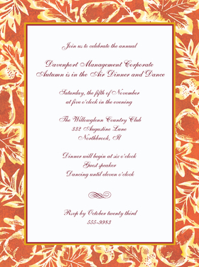 This elegant invitation is bordered with an sophisticated look of burnt orange colors and has an imprint look of fall foilage.  Bordered with a bold thin burgundy border completes the invitation.  Perfect for a fall or autumn event.  Includes a white envelope .