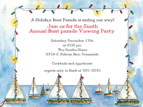 What a better way to celebrate the season than to view the lights oboard the nauical parades during the holiday season.  Plan you viewing holiday boat parade with this beautiful boat themed invitation.    Includes a coordinating envelope.